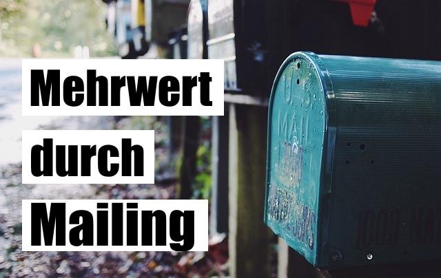 Mehrwert durch Mailing